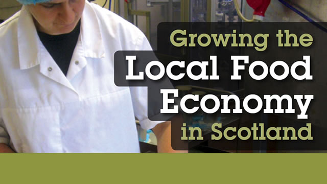 Growing the Local Food Economy in Scotland